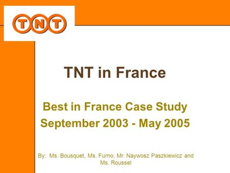 Best in France Case Study September May 2005