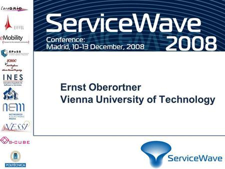 Ernst Oberortner Vienna University of Technology.
