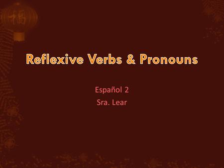 Español 2 Sra. Lear. Youve already learned that you can use direct object pronouns (me, te, lo, la, nos, los, las) with verbs. In this photo the girl.