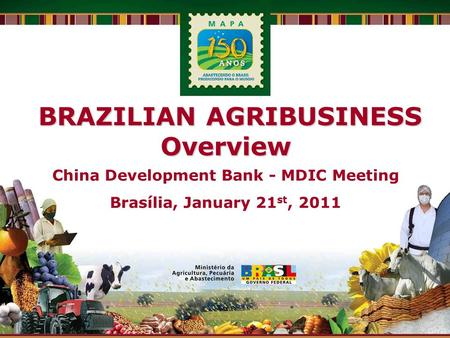 BRAZILIAN AGRIBUSINESS China Development Bank - MDIC Meeting