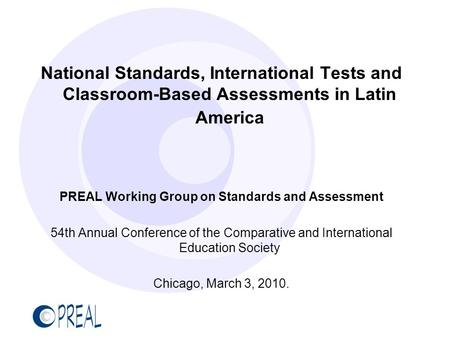 PREAL Working Group on Standards and Assessment