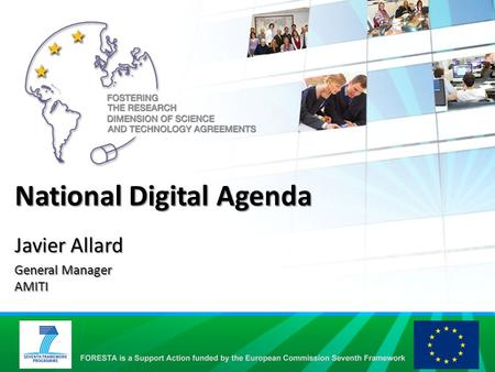 National Digital Agenda Javier Allard General Manager AMITI.