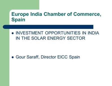 Europe <strong>India</strong> Chamber of Commerce, Spain