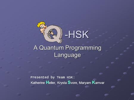 A Quantum Programming Language