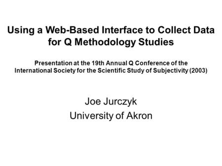 Joe Jurczyk University of Akron