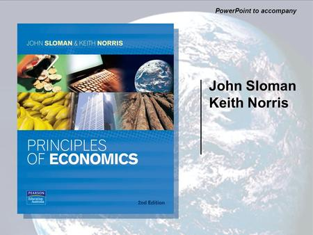 John Sloman Keith Norris PowerPoint to accompany.