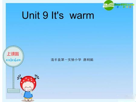 Unit 9 It's warm. season spring summer autumn winter.