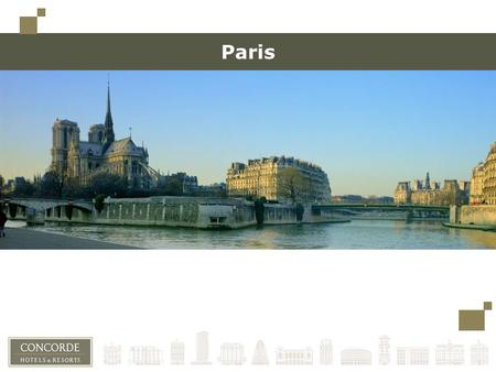 Paris. Paris, city of lights, city of sights 1st destination for Tourism in the world (27 million tourists each year) The Capital of fashion World congress.