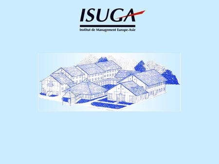 History Key Features of the school Studying at ISUGA International relations Careers Business services Questions & Answers.