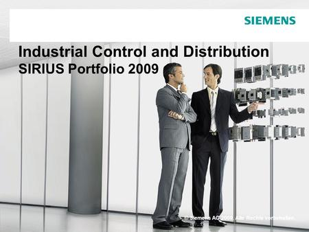 Industrial Control and Distribution SIRIUS Portfolio 2009