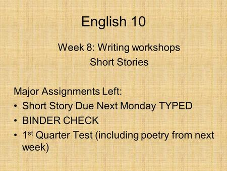Week 8: Writing workshops