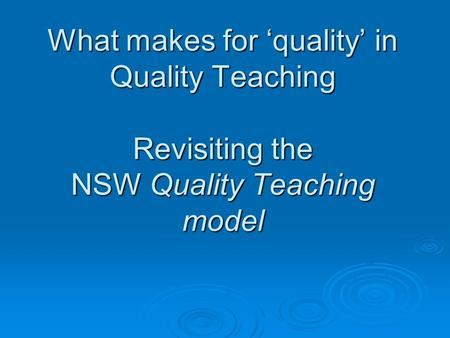 Quality teaching in context