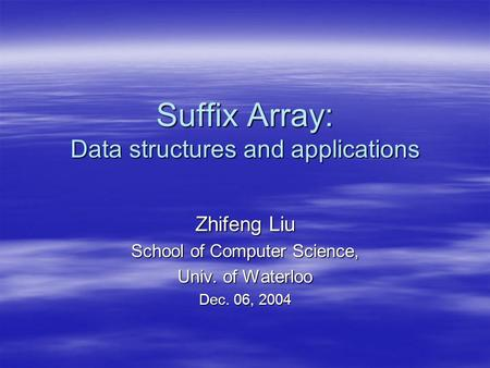 Suffix Array: Data structures and applications