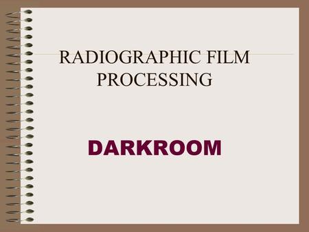 RADIOGRAPHIC FILM PROCESSING DARKROOM