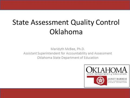 State Assessment Quality Control Oklahoma