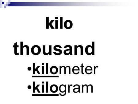 Kilo thousand kilometer kilogram. meteor high meteorite meteorology.
