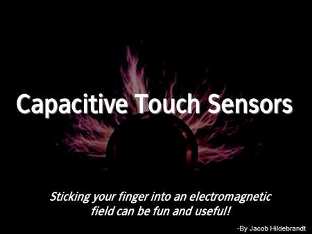 Capacitive Touch Sensors