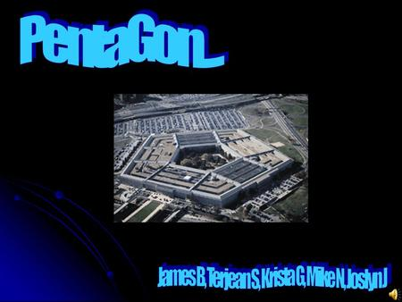 The PentagonThe Pentagon, headquarters of the Department of Defense, is one of the world's largest office buildings. It is twice the size of the Merchandise.