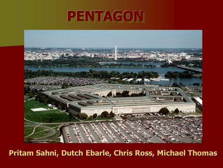 PENTAGON Pritam Sahni, Dutch Ebarle, Chris Ross, Michael Thomas.