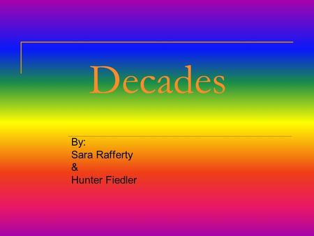 Decades By: Sara Rafferty & Hunter Fiedler. 1900s The rat plague was brought to America by stowaways on a ship in 1906 an earthquake made them homeless.