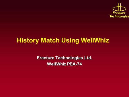 History Match Using WellWhiz