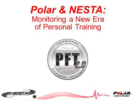 Polar & NESTA: Monitoring a New Era of Personal Training.