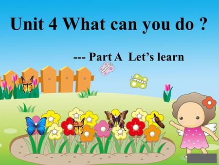 Unit 4 What can you do ? --- Part A Lets learn Im helpful ! ; -What do you do on Sundays? I help( ) Mom do housework !