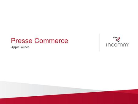 Presse Commerce Apple Launch. Overview Confidential and Proprietary 2 Presse Commerce is a privately owned company committed to the sales of printed products.