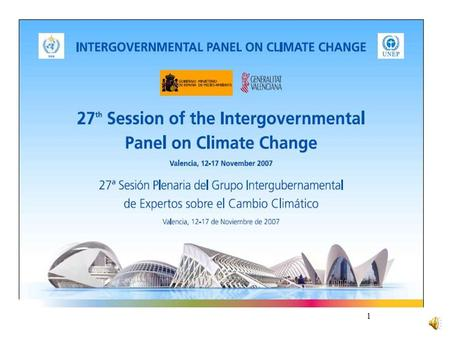 1 INTERGOVERNMENTAL PANEL ON CLIMATE CHANGE (IPCC) IPCC Fourth Assessment Report Dr. R K Pachauri Chairman Intergovernmental Panel on Climate Change.