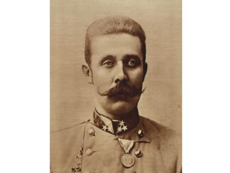 Archduke Franz Ferdinand Heir to the Austrian throne. Assassinated in Sarajevo setting off World War I.