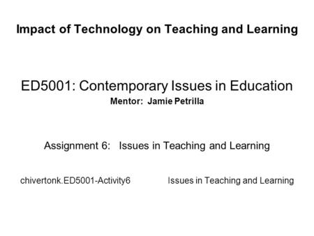 Impact of Technology on Teaching and Learning