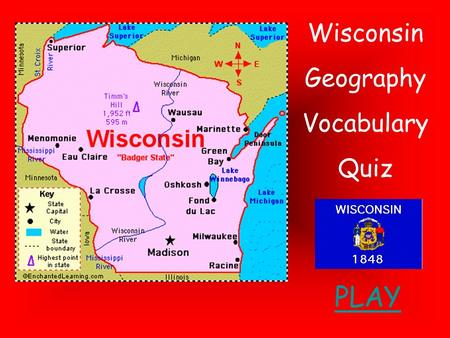 Wisconsin Geography Vocabulary Quiz PLAY.