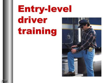 Entry-level driver training. Areas of training Driver qualification Driver wellness Hours of service Whistleblower protection 1a.