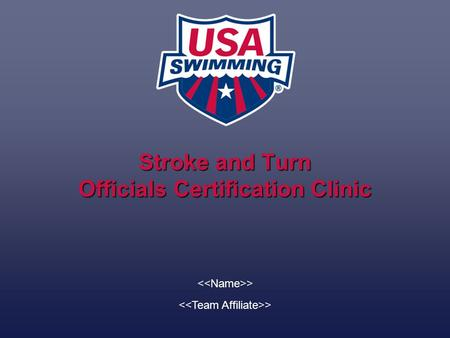 Stroke and Turn Officials Certification Clinic >.