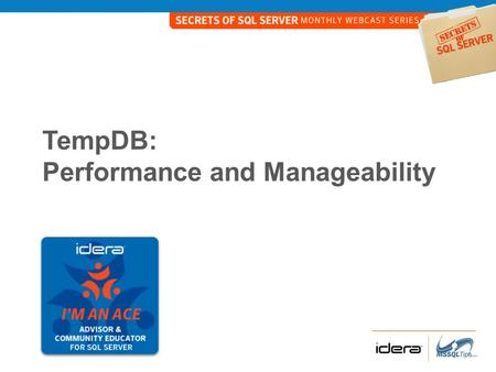 TempDB: Performance and Manageability