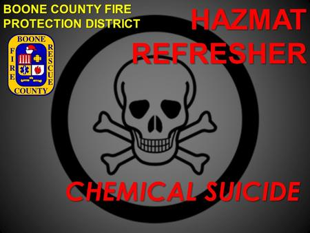 HAZMAT REFRESHER CHEMICAL SUICIDE