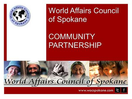 World Affairs Council of Spokane COMMUNITY PARTNERSHIP www.wacspokane.com.