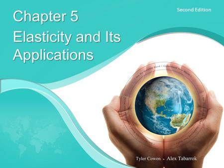 Second Edition Chapter 5 Elasticity and Its Applications.