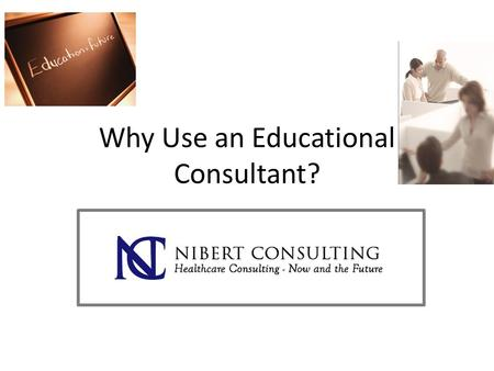 Why Use an Educational Consultant?. DISCLOSURES Educational Speaker/Consultant: ® Aerogen ® Hill-Rom ® Roche Laboratories ® Salter Labs Vest Clinical.