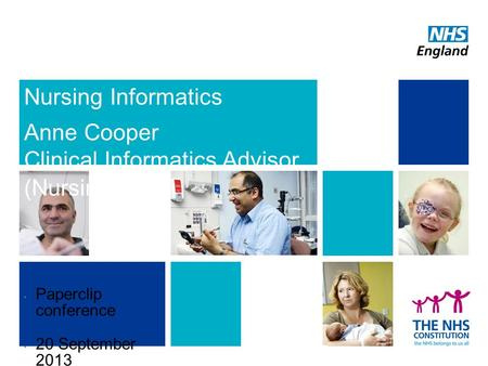 Nursing Informatics Anne Cooper Clinical Informatics Advisor (Nursing) Paperclip conference 20 September #StC.