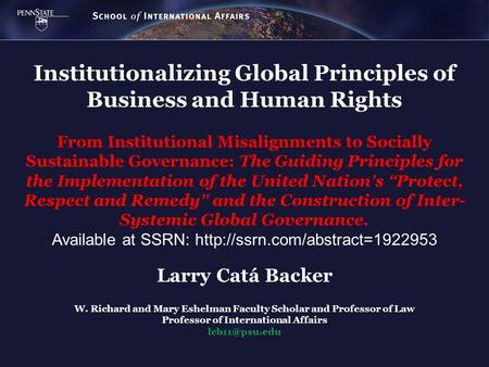 Institutionalizing Global Principles of Business and Human Rights From Institutional Misalignments to Socially Sustainable Governance: The Guiding Principles.