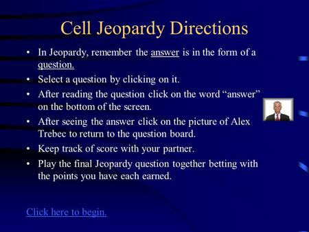 Cell Jeopardy Directions