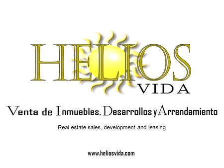 Www.heliosvida.com Real estate sales, development and leasing.