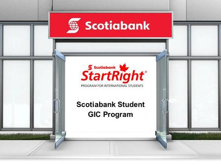 Scotiabank Student GIC Program