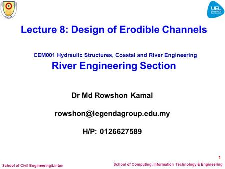 Lecture 8: Design of Erodible Channels