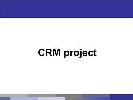 CRM project. Agenda Introduction About Project Modules.