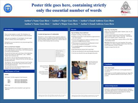 Please use this template as a guide. This formatting is on powerpoint. You may use any program to create your poster. Make sure your template is 36 inch.