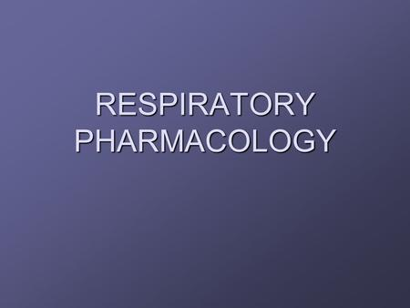 RESPIRATORY PHARMACOLOGY. Bronchial Asthma (Long term respiratory dysfunction) Definition: A chronic inflammatory disorder of the airway (trachea, bronchi,