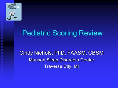 Pediatric Scoring Review
