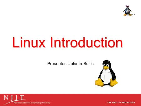 Linux Introduction Presenter: Jolanta Soltis. Overview What is Unix/Linux? History of Linux Features Supported Under Linux The future of Linux.